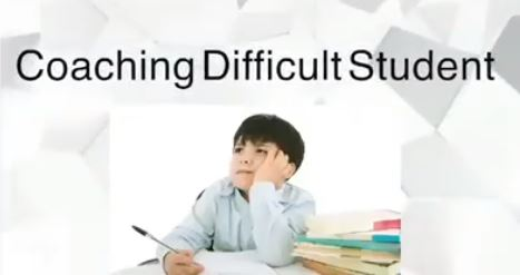 Coaching for Difficult Student