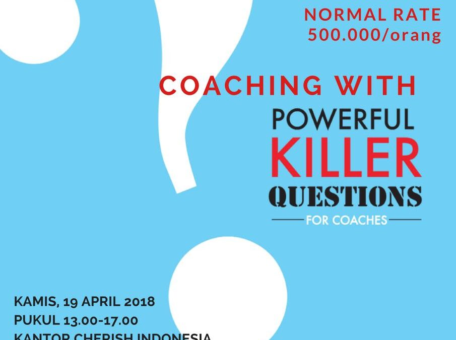 Coaching with Powerful Killer Questions Seminar & Workshop